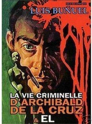 Фильм Уголовный жизни Арчибальдо де ла Крус - Постеры