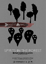 Фильм Depeche Mode: SPIRITS IN THE FOREST - Постеры