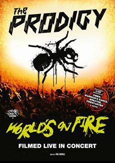 Фильм The Prodigy: World's on Fire - Постеры