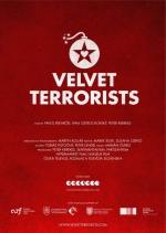 """Фільм """"Оксамитові терористи"""""""
