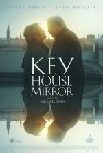 Фильм Ключ, дом, зеркало