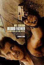 Постери: Мел Ґібсон у фільмі: «Кровний батько»