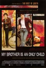 Фильм Мой брат - единственный ребенок