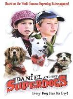 Фильм Даниэль и суперсобаки