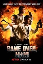 Постери: Андерс Холм у фільмі: «Гру закінчено, чувак!»