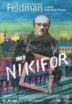 Фильм Мой Никифор - Постеры