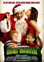 Постери: Біллі Боб Торнтон у фільмі: «Поганий Санта»