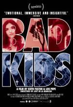 Постеры: Фильм - Плохие дети. Постер №1