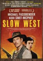 Постери: Майкл Фассбендер у фільмі: «Строго на захід»