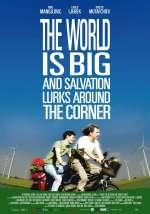 Фильм Мир велик, а спасение поджидает за углом - Постеры