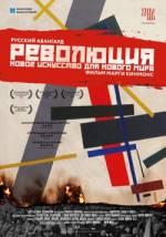 Постеры: Фильм - Революция — новое искусство для нового мира. Постер №1