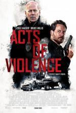 Постери: Брюс Вілліс у фільмі: «Акти насильства»