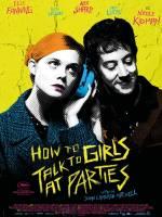 Постери: Елль Фаннінґ у фільмі: «Як розмовляти з дівчатами на вечірках»