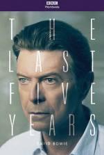 Фільм Девід Бові: Останні п'ять років - Постери