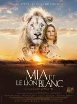 Постеры: Мелани Лоран в фильме: «Приключения Мии и белого льва»