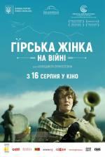 Фільм Гірська жінка: На війні - Постери