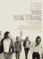 Фильм The Doors. When you`re strange