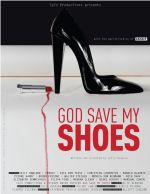 Фильм Пусть Бог милует мою обувь