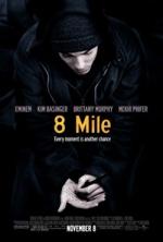 Фільм 8 миль - Постери