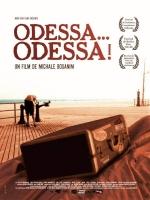 Фильм Одесса... Одесса!