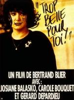 Фільм Занадто красива для тебе - Постери