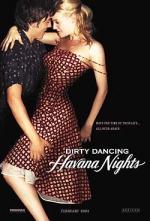 Фільм Брудні танці: ночі Гавани - Постери