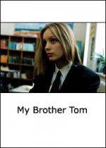 Фільм Мій брат Том - Постери